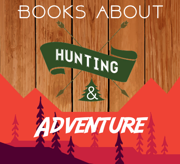 November Reads: Hunting and Adventure